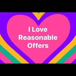 Other - I ❤️ reasonable offers!